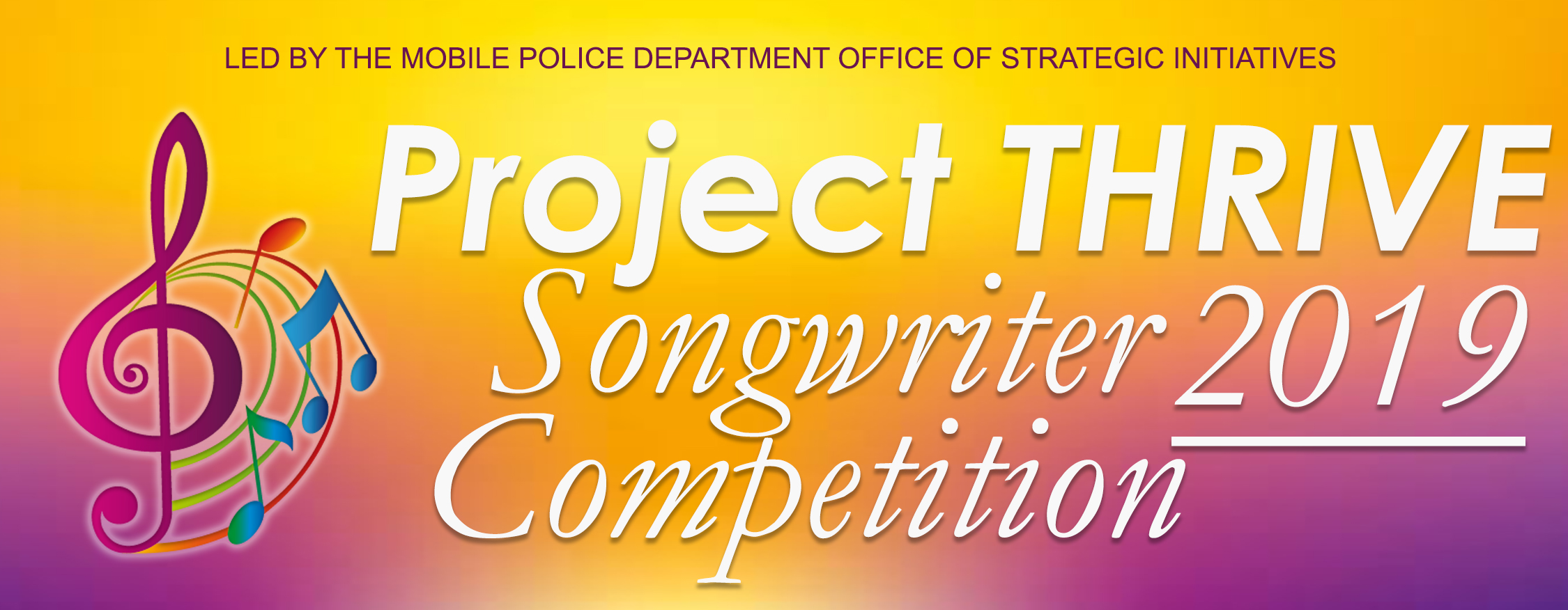 Project THRIVE Songwriter Competition : Mobile Police Department
