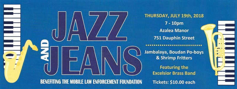 JAZZ and JEANS Event Benefiting the Mobile Law Enforcement Foundation