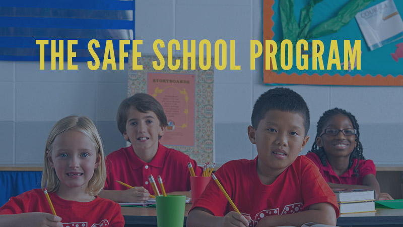 The Safe School Program